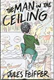 The Man in the Ceiling, Jules Feiffer, 0062050362