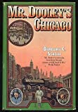 Mr. Dooley's Chicago, Barbara C. Schaaf, 0385020236
