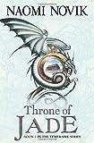 Temeraire: The Throne of Jade (Temeraire series book 2)