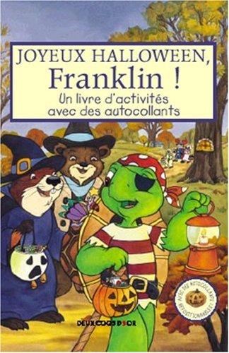 Joyeux Halloween, Franklin ! : Un livre d'activités avec des ()