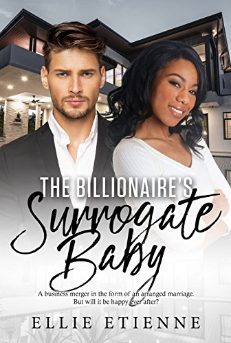 Search : The Billionaire's Surrogate Baby (BWWM Romance Book 1)