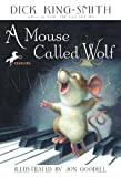A Mouse Called Wolf, Dick King-Smith, 061317058X