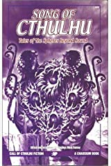 Song of Cthulhu: Tales of Spheres Beyond Sound (Call of Cthulhu Fiction)