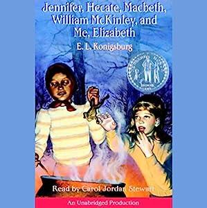 Jennifer, Hecate, Macbeth, William McKinley, and Me, Elizabeth Audiobook