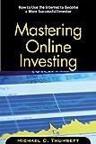 Mastering Online Investing, Michael C. Thomsett, 0793141508