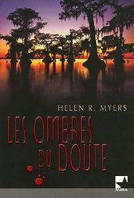 Les ombres du doute par  Helen R. Myers