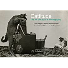 Cattitude: The Art of Cool Cat Photography