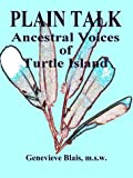 img - for Plain Talk: Ancestral Voices of Turtle Island book / textbook / text book