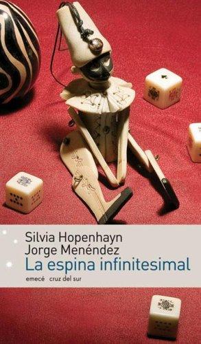 La Espina Infinitesimal: Amazon.es: Hopenhayn, Silvia: Libros