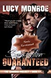 Satisfaction Guaranteed (The Goddard Project Book 1)