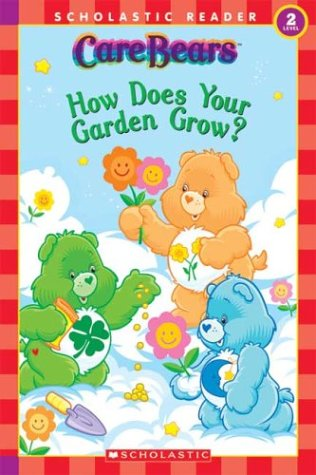 Care Bears: How Does Your Garden Grow? Level 2 - Mary Frances Tie