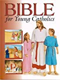 Bible for Young Catholics, Anne Eileen Heffernan, 0819811580