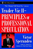 Trader Vic II: Principles of Professional Speculation (Wiley Trading)