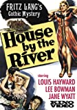House By the River (1949)
