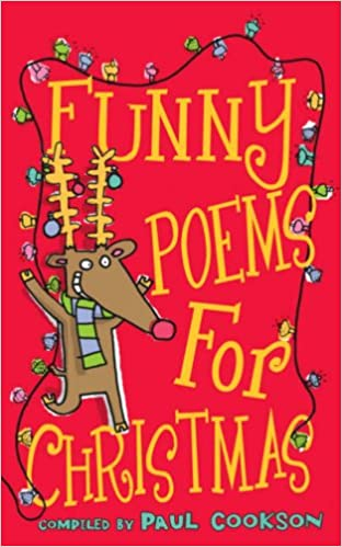 Poems About Christmas.Funny Poems For Christmas Amazon Co Uk Paul Cookson 9780439950497