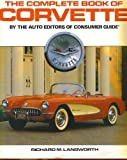 Complete Book of the Corvette, Consumer Guide Editors, 0517636735