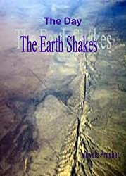 The Day the Earth Shakes