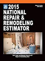 National Repair & Remodeling Estimator 2015 (National Repair and Remodeling Estimator)