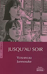 Jusqu'au soir par Junnosuke Yoshiyuki
