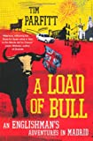A Load of Bull, Tim Parfitt, 1405046201