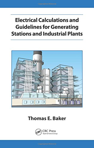 3 Phase Electrical Power - Electrical Calculations and Guidelines for Generating Station and Industrial Plants