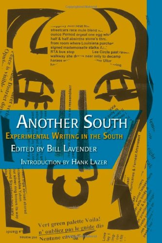Books : Another South: Experimental Writing in the South (Modern & Contemporary Poetics)