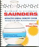 Saunders Interactive General Chemistry : Version 2.5 with ActivChemistry, Kotz, John C. and Vining, William J., 0030214831