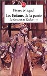 Les Enfants de la Patrie, Tome 3 : Le serment de Verdun par Miquel