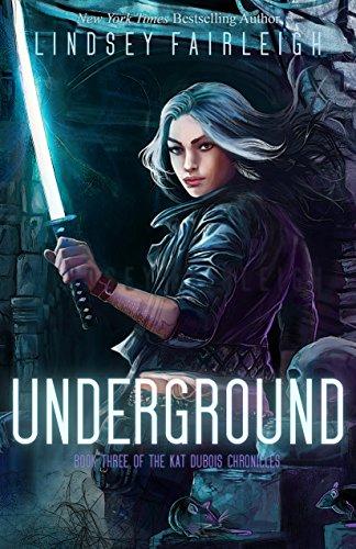 underground-kat-dubois-chronicles-book-3