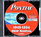 1949 1950 1951 1952 1953 1954 PONTIAC FACTORY REPAIR SHOP & SERVICE MANUALCD INCLUDES Star Chief, Chieftain, Streamliner, Catalina, Deluxe, sedan, coupe, convertible, wagon, woody, sedan delivery. 49 50 51 52 53 54