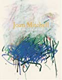 Joan Mitchell: Works on Paper 1956-1992