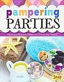 Pampering Parties, Jen Jones, 147654008X