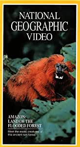 National Geographic's Amazon: Land of the Flooded Forest [VHS]