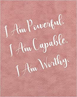 Buy I Am Powerful I Am Capable I Am Worthy Inspirational Quotes