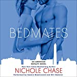 Bedmates: An American Royalty Novel | Nichole Chase