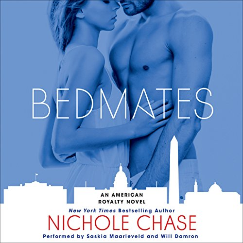 Bedmates: An American Royalty Novel (The Best And The Brightest Audiobook)