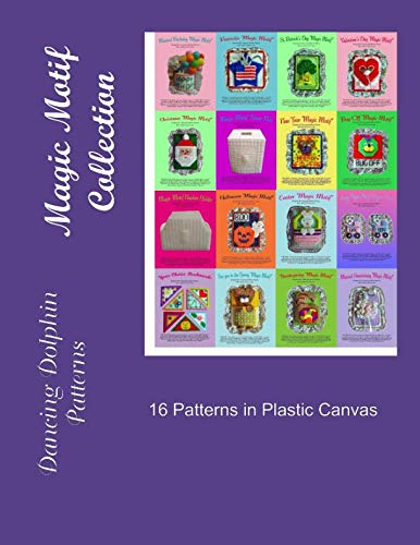Magic Motif Collection: Patterns in Plastic Canvas