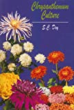 Chrysanthemum Culture, S. C. Dey, 8170174139
