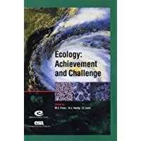 Ecology: Achievement and Challenge: 41st Symposium of the British Ecological Society (Symposia of the British Ecological Society)