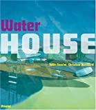 Water House, Felix Flesche and Christian Burchard, 3791332805