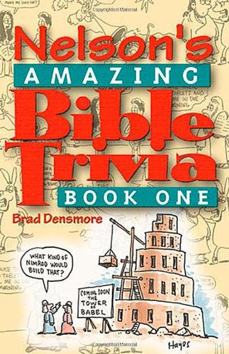 - Nelson's Amazing Bible Trivia Book One
