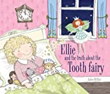 Ellie and the Truth about the Tooth Fairy, , 1628735902