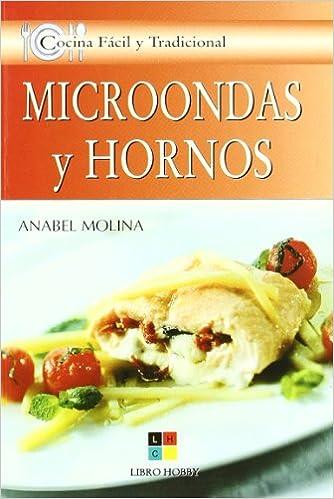 Microondas Y Hornos/ Microwaves and Ovens (Cocina Facil Y ...