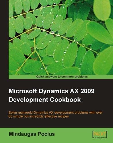 Microsoft Dynamics AX 2009 Development Cookbook Pdf