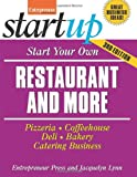 img - for Start Your Own Restaurant Business and More: Pizzeria, Coffeehouse, Deli, Bakery, Catering Business (Startup Series) book / textbook / text book