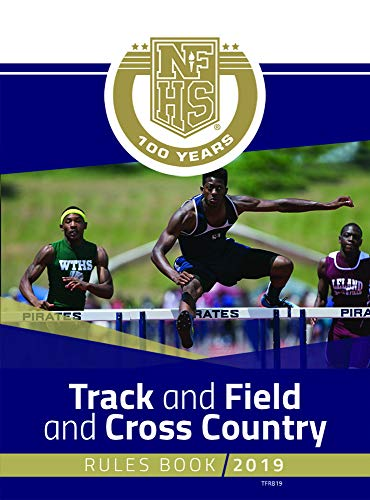 979a7e54c8806 2019 NFHS Track and Field and Cross Country Rules Book