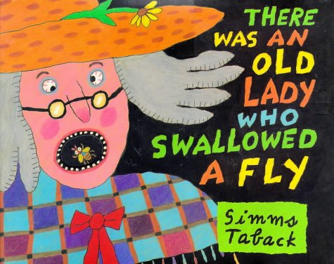 There Was an Old Lady Who Swallowed a Fly (Caldecott Honor Book) - Two Old Ladies