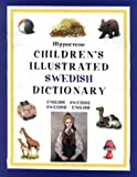 Hippocrene Children's Illustrated Swedish Dictionary: English-Swedish/Swedish-English (Hippocrene Children's Foreign Language Dictionaries)