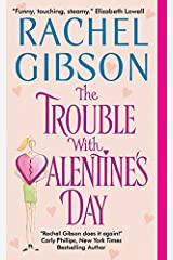 The Trouble With Valentine's Day (Chinooks Hockey Team Book 3) Kindle Edition