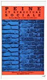 img - for Peine et structure sociale book / textbook / text book